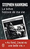 La brève histoire de ma vie : Biographie
