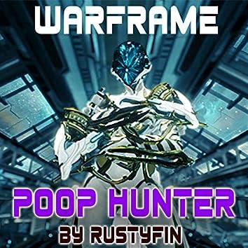 Warframe Poop Hunter