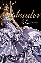 Splendor (Luxe) by Anna Godbersen (2009-10-27)