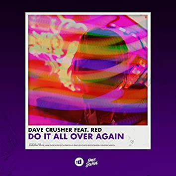 Do It All Over Again