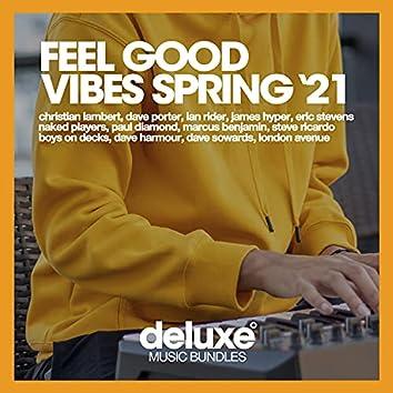 Feel Good Vibes (Spring '21)