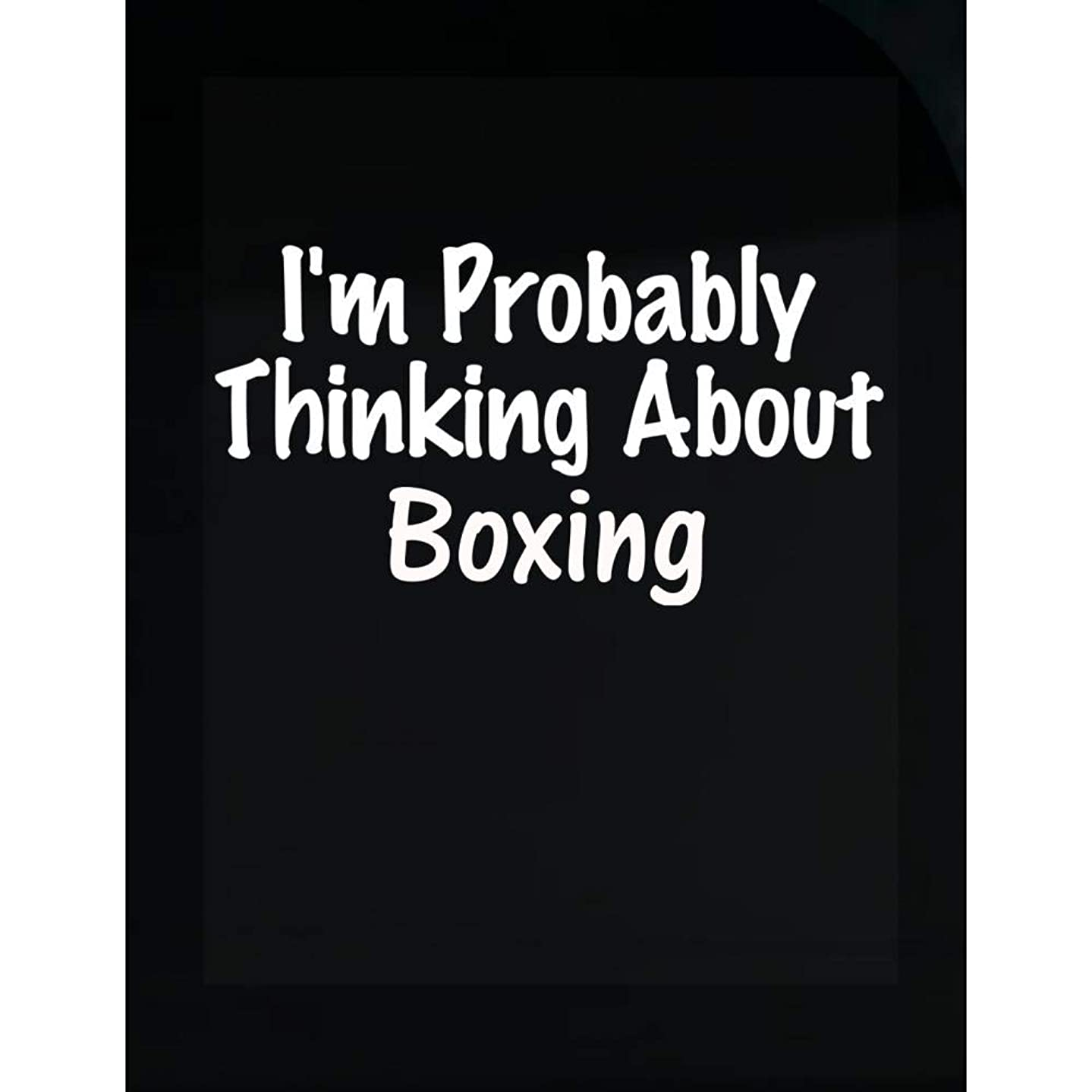 Funny Boxing Design - Probably Thinking About - Sports Gift - Gloves Theme - Ring - Transparent Sticker
