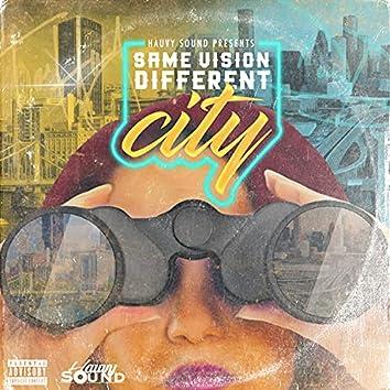 Same Vision Different City