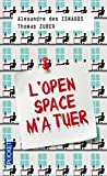 L'Open space m'a tuer