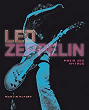 Led Zeppelin: Musik und Mythos