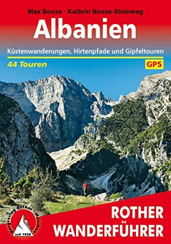 Albanien: Küstenwanderungen, Hirtenpfade und Gipfeltouren. 44 Touren. Mit GPS-Tracks (Rother Wanderführer) (German Edition)