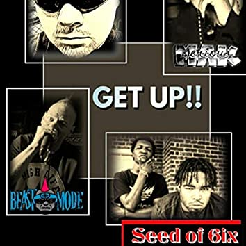 Get Up (feat. Beastmode, K7 Leetha & Seed of 6ix)