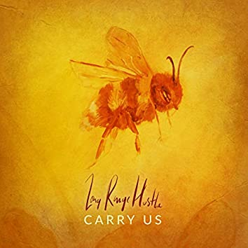 Carry Us