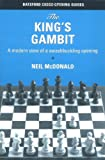 The King's Gambit: A Modern View Of A Swashbuckling Opening-Mcdonald, Neil