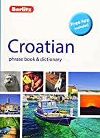 Berlitz Phrase Book & Dictionary Croatian(Bilingual dictionary) (Berlitz Phrasebooks)