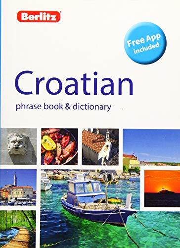 Compare Textbook Prices for Berlitz Phrase Book & Dictionary CroatianBilingual dictionary Berlitz Phrasebooks 2 Edition ISBN 9781780045047 by Berlitz