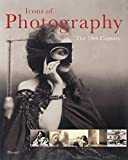 Icons of Photography: The 19th Century (Icons Series)