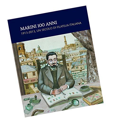 Marini 100 anni un secolo di filatelia italiana