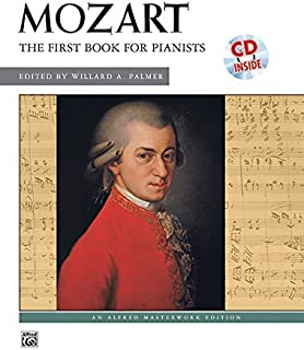 First Book for Pianists, Book & CD (Alfred Masterwork Edition) by Wolfgang Amadeus Mozart (2006) Paperback