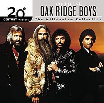 20th Century Masters: The Millennium Collection: Best Of The Oak Ridge Boys