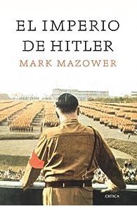 El imperio de Hitler par Mark Mazower