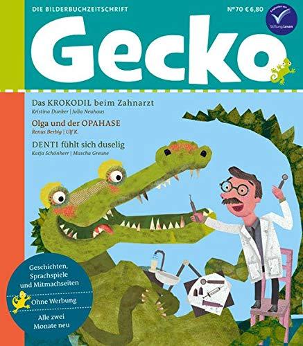 Gecko Kinderzeitschrift Band 70: Die Bilderbuchzeitschrift