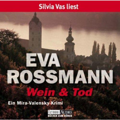 Wein und Tod. Ein Mira-Valensky-Krimi Titelbild