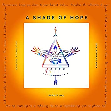 A Shade of Hope (feat. Camille Ruz)