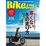 BikeJIN/培倶人(バイクジン) 2018年1月号 Vol.179[雑誌]