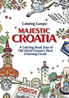 Coloring Europe: Majestic Croatia