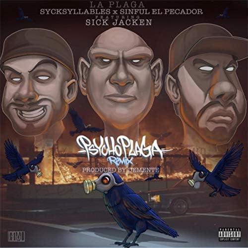 La Plaga, SyckSyllables & Sinful El Pecador feat. Sick Jacken