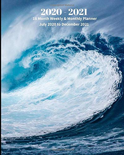 Compare Textbook Prices for 2020 - 2021 | 18 Month Weekly & Monthly Planner July 2020 to December 2021: Blue Ocean Wave Monthly Calendar with U.S./UK/ ... & Economics Office Equipment & Supplies  ISBN 9798618705257 by Book Press, Dazzle