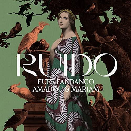 Fuel Fandango & Amadou & Mariam