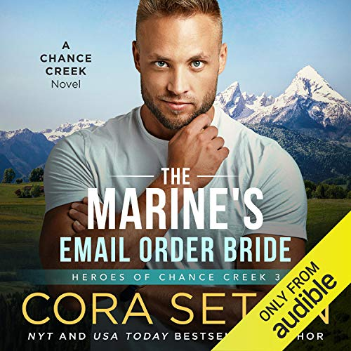 The Marine's E-Mail Order Bride Audiobook By Cora Seton cover art