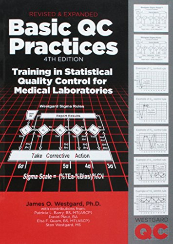 Compare Textbook Prices for Basic QC Practices: Training in Statistical Quality Control for Medical Laboratories 4 Edition ISBN 9781886958302 by Westgard, James O.