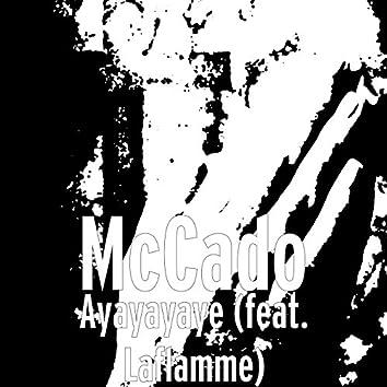 Ayayayaye (feat. Laflamme)