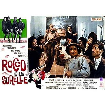 """Perché M'Hai Fatto Innamorare ? (Dal Film """"Rocco E Le Sorelle"""")"""