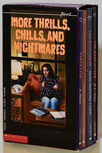 More Thrills, Chills, and Nightmares/Trick or Treat/the Baby-Sitter/Prom Dress/ Party Line/Boxed Set