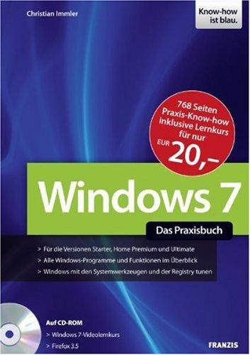 Windows 7 - Das Praxisbuch