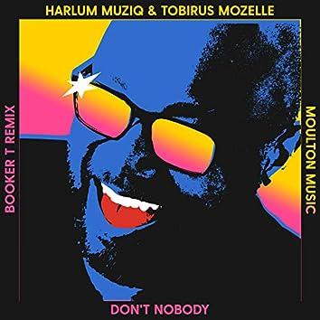Don't Nobody