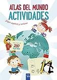 Atlas del mundo. Actividades: Juegos, pegatinas y aventuras (Atlas de actividades)