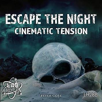 Escape The Night: Cinematic Tension