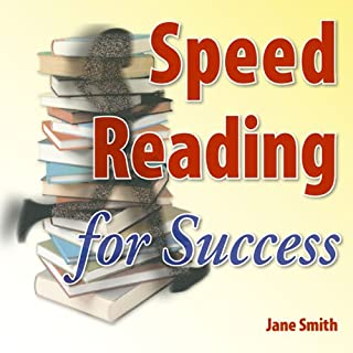 Speed Reading for Success     How to find, absorb and retain the information you need for success              By:                                                                                                                                 Jane Smith                               Narrated by:                                                                                                                                 Jane Smith                      Length: 1 hr and 12 mins     7 ratings     Overall 3.0