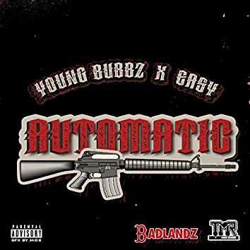 Automatic (feat. Young Bubbz)