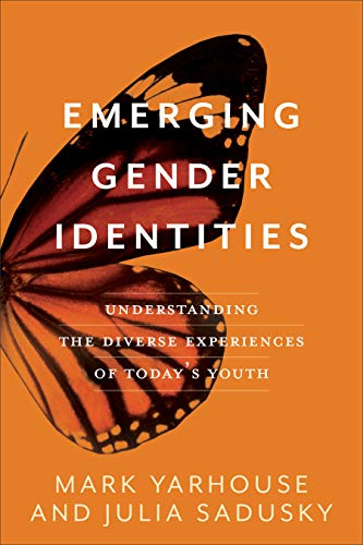 Compare Textbook Prices for Emerging Gender Identities: Understanding the Diverse Experiences of Today's Youth 8/0 Edition ISBN 9781587434341 by Yarhouse, Mark,Sadusky, Julia