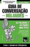 Guia de Conversação Português-Holandês e dicionário conciso 1500 palavras: 167 (European Portuguese Collection)