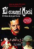 El coronel Macià: El llibre de la pel·lícula: 96 (Guimet)
