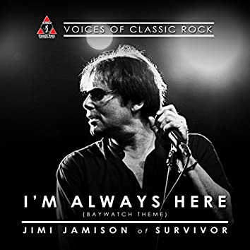 """Live By The Waterside """"I'm Always Here"""" Ft. Jimi Jamison of Survivor"""