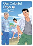 Our Colorful Days Edition simple Tome 2