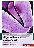 Algebra lineare e geometria. Con e-book