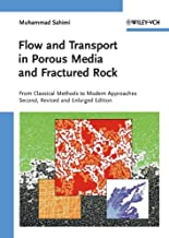 Flow and Transport in Porous Media and Fractured Rock: From Classical Methods to Modern Approaches
