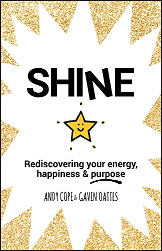 Shine: Rediscovering Your Energy...