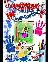 Mastering Skills in Kindergarten