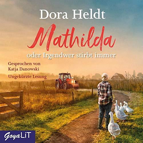 Mathilda oder Irgendwer stirbt immer Titelbild