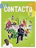 En Contacto Espagnol 2de Manuel élève 2019